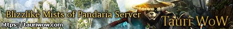 TauriWoW - #1 MoP Server (5.4.8)